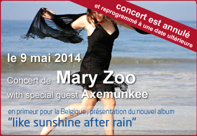 Concert de Mary Zoo with special guest Axemunkee au cote village le 9 mai 2014